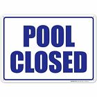 Pool Closed Sign Pool Sign $10.99 USD on eBay