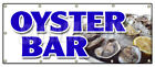 OYSTER BAR BANNER SIGN fresh clams crabs seafood beer liquor restaurant