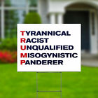 """Funny Acronym Anti Donald Trump Yard Signs Double Sided 24x18"""" + Metal H Stakes"""