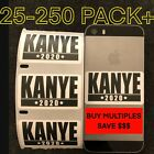 Kanye 2020 America Election Political Sticker Decal Label 25-250 Pack