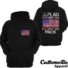 If This Flag Offends You Ill Help You Pack Hoodie Veteran Patriotic Pullover