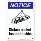 Stokes Basket Located Inside Sign, ANSI Notice Sign,