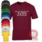 And on the 8th day God created Jazz funny music t-shirt blue note swing