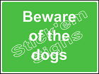 Beware of the dogs - COUN0061A Stickers & Signs