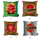 FATHERS DAY GIFT BEER BOTTLE LABEL DESIGN CUSHION VARIOUS DESIGNS
