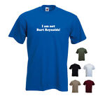 'I am not Burt Reynolds' Moustache Funny T-shirt Tee
