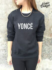 * YONCE Jumper Sweater Top SWAG Beyonce Drunk in Love Sweatshirt Tour Fashion *