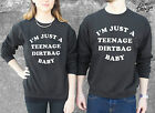 I'm Just A Teenage Dirtbag Baby Jumper Sweater Top Sweatshirt Fashion Tumblr Im