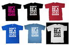 LADY GAGA DONT BE A DRAG JUST BE A QUEEN T SHIRT JUDAS MONSTER BIRTHDAY GIFT