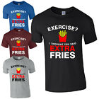 Exercise I Thought You Said Extra Fries T-Shirt - Funny Unhealthy Lazy Mens Top