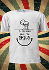I can Always Make You Smile Friendship T Shirt Men Women Unisex 1149