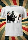 Star Wars Darth Vader PULL MY FINGER T Shirt Tee S M L XL Funny Parody JOKE 1776