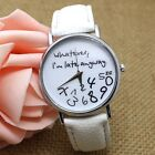 Fashion Whatever I am late Anyway Dial Leather Band Analog Quartz Wrist Watch
