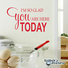 I'm So Glad You Are Here Today Vinyl Wall Decal Quote interior word art L153