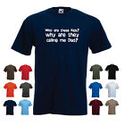 'Who are these kids why are they calling me Dad?' Funny Fathers Day Men's Tshirt