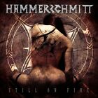 Hammerschmitt - Still on Fire