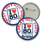 I LOVE the 80's Hen Night Badges, Personalised Hen Badges - 58mm party badges
