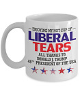 Hot Cup of Liberal Tears Coffee Mug 45 Republican Donald Trump Tea Cup USA