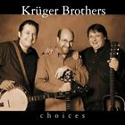 KRUGER BROTHERS - Choices - CD ** Very Good condition **