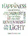 Inspired by HARRY POTTER Movie Book DUMBLEDORE Quote TURN ON LIGHT Love Friends