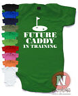 Future Caddy in training Cute Babygrow Baby Suit Great Gift vest golf golfers