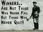Banksy - winners are not those who ....  - quality glossy photo print A4 or A5
