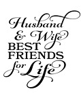 Husband & Wife Best Friends For Life Vinyl Decal Sticker Wall Decor Home Choice