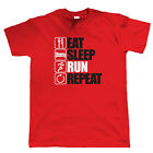 Eat Sleep Run Repeat T Shirt - Jogging, Marathon, Parkour, Free Running