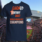 HOUSTON ASTROS WORLD SERIES CHAMPIONS 2017 T-SHIRT, EARNED HISTORY, UNISEX on Ebay