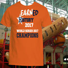 HOUSTON ASTROS WORLD SERIES CHAMPION 2017 T-SHIRT, EARNED HISTORY, ADULT UNISEX on Ebay