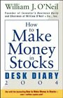 Other Books - HOW TO MAKE MONEY IN STOCKS DESK DIARY 2004 By William J Oneil BRAND NEW