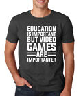 EDUCATION IS IMPORTANT BUT VIDEO GAMES funny geek nerd gaming school T-Shirt