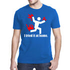 Men's I TRIED IT AT HOME T Shirt Casual Short Sleeve Funny Graphic T-Shirt Tee