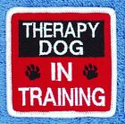 """Therapy Dog In Training Patch 2.5X2.5"""" Assistance Medical Disabled Danny & LuAnn"""