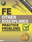 FE Other Disciplines Practice Problems by PE, Michael R Lindeburg Textbook Exam