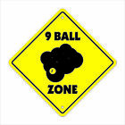 "9 Ball Crossing Sign Zone Xing 14"" billiards pool hall cue balls 8 ball chalk b $8.99 USD on eBay"
