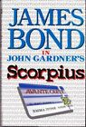 SCORPIUS (IAN FLEMING'S JAMES BOND) By John Gardner - Hardcover *Mint Condition* $16.93 CAD on eBay