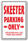 SKEETER PARKING Sign redneck hillbilly nickname Dixie country southern beer
