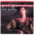 Pat Benatar - We Belong - Gatefold - 7
