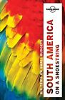 Travel Guide: SOUTH AMERICA ON A SHOESTRING 13 by Lonely Planet Staff w/Track#