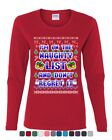 I'm on the Naughty List Ugly Sweater Women's Long Sleeve Tee Funny Xmas Santa
