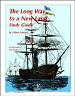 LONG WAY TO A NEW LAND STUDY GUIDE By Colleen Schreurs **BRAND NEW**