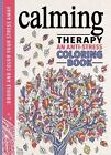 Внешний вид - Calming Therapy Stress Relief Coloring Book For Adults Hardcover NEW