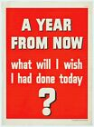 A Year From Now Vintage Motivational Poster 24x36