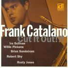 FRANK CATALANO - Cut It Out!! - CD - **Excellent Condition**