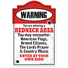 Redneck Area Decal | Funny Home Décor Garage Wall Lover Plastic Gag Gift