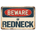 Beware Of Redneck Rustic Sign SignMission Classic Rust Wall Plaque Decoration