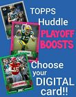 Topps Huddle 2020 - Playoff Boosts, Pink, Green, Silver choose your DIGITAL card $0.99 USD on eBay