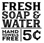 Fresh Soap & Water Vinyl Decal Sticker Bathroom Sign Home Wall Decor Choice