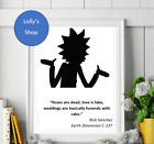 Rick and Morty – Various Quotes– A4 A5 Black and White Photo Frame & Print